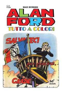 Copertina ALAN FORD TUTTO A COLORI n.57 - SALVATECI PER PIACERE, GRAZIE, 1000 VOLTE MEGLIO PUBLISHING