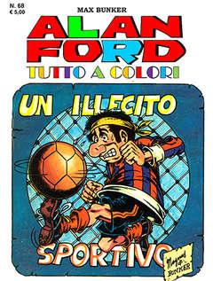 Copertina ALAN FORD TUTTO A COLORI n.68 - UN ILLECITO SPORTIVO, 1000 VOLTE MEGLIO PUBLISHING