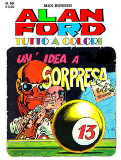 Copertina ALAN FORD TUTTO A COLORI n.69 - UN'IDEA A SORPRESA, 1000 VOLTE MEGLIO PUBLISHING