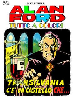 Copertina ALAN FORD TUTTO A COLORI n.71 - IN TRANSILVANIA C'E' UN CASTELLO CHE…, 1000 VOLTE MEGLIO PUBLISHING