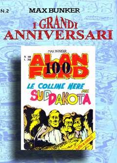 Copertina GRANDI ANNIVERSARI n.2 - ALAN FORD 100 - LE COLLINE NERE DEL SUD DAKOTA, 1000 VOLTE MEGLIO PUBLISHING