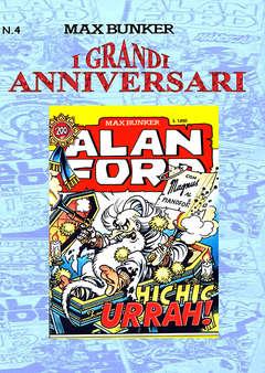 Copertina GRANDI ANNIVERSARI n.4 - ALAN FORD #200 - HIC HIC URRAH!, 1000 VOLTE MEGLIO PUBLISHING
