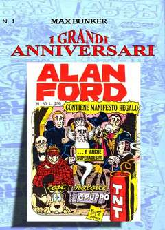 Copertina GRANDI ANNIVERSARI ALAN FORD n.1 - I GRANDI ANNIVERSARI DI ALAN FORD, 1000 VOLTE MEGLIO PUBLISHING