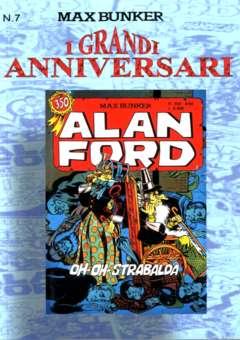 Copertina GRANDI ANNIVERSARI n.7 - ALAN FORD: OH OH STRABALDA, 1000 VOLTE MEGLIO PUBLISHING
