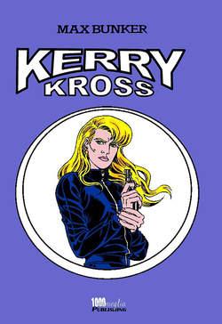 Copertina KERRY KROSS (m5) n.1 - KERRY KROSS, 1000 VOLTE MEGLIO PUBLISHING