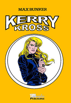 Copertina KERRY KROSS (m5) n.2 - KERRY KROSS, 1000 VOLTE MEGLIO PUBLISHING