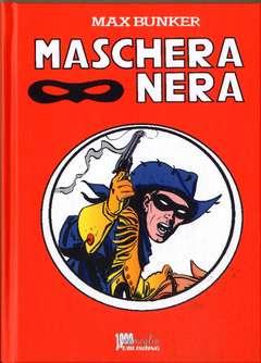 Copertina MASCHERA NERA Cartonato (m8) n.2 - MASCHERA NERA Cartonato (m8), 1000 VOLTE MEGLIO PUBLISHING