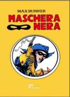 Copertina MASCHERA NERA Cartonato (m8) n.3 - MASCHERA NERA, 1000 VOLTE MEGLIO PUBLISHING