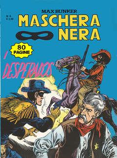 Copertina MASCHERA NERA n.6  - I DESPERADOS 2, 1000 VOLTE MEGLIO PUBLISHING