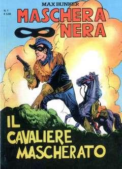 Copertina MASCHERA NERA n.1 - IL CAVALIERE MASCHERATO, 1000 VOLTE MEGLIO PUBLISHING