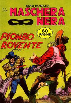 Copertina MASCHERA NERA n.7 - PIOMBO ROVENTE, 1000 VOLTE MEGLIO PUBLISHING