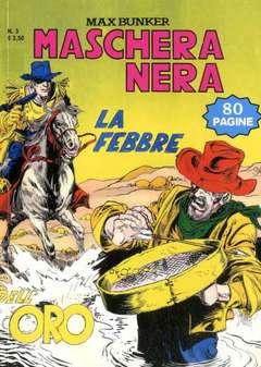 Copertina MASCHERA NERA n.3 - SOLO CONTRO TUTTI, 1000 VOLTE MEGLIO PUBLISHING