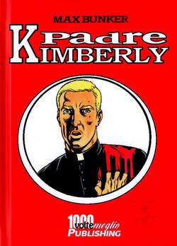 Copertina PADRE KIMBERLY n.1 - PADRE KIMBERLY, 1000 VOLTE MEGLIO PUBLISHING