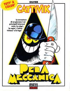 Copertina ACME COMICS n.10 - CATTIVIK PERA MECCANICA, ACME SRL