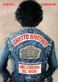 Copertina GHETTO BROTHER n. - LA LEGGENDA DEL BRONX, ADD EDITORE