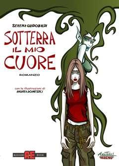 Copertina AE OMAGGI n.5 - SOTTERRA IL MIO CUORE, ALESSANDRO EDITORE