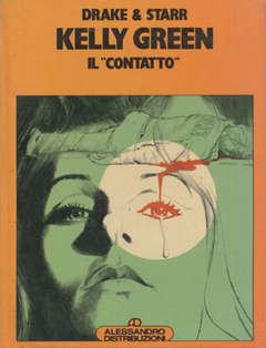 Copertina ALBI DI PILOT CARTONATI n.4 - KELLY GREEN - IL CONTATTO, ALESSANDRO EDITORE