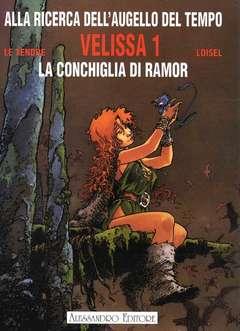 Copertina ALLA RICERCA DELL'AUGELLO DEL TEMPO n.1 - LA CONCHIGLIA DI RAMOR, ALESSANDRO EDITORE