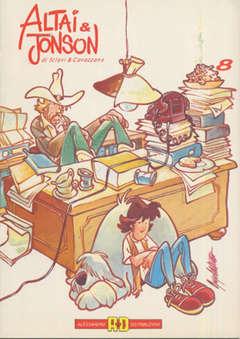 Copertina ALTAI & JONSON n.8 - L'INFERNO DEL PARADISO; IL PIROMANE;MEDICAL CENTER, ALESSANDRO EDITORE