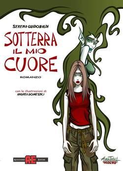 Copertina ARETHEL n.4 - SOTTERRA IL MIO CUORE, ROMANZO, ALESSANDRO EDITORE
