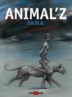 Copertina BILAL n.6 - ANIMAL'Z, ALESSANDRO EDITORE