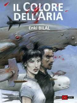 Copertina BILAL n.8 - IL COLORE DELL'ARIA, ALESSANDRO EDITORE