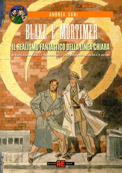 Copertina BLAKE E MORTIMER REALISMO FANT n. - BLAKE E MORTIMER REALISMO FANTASTICO, ALESSANDRO EDITORE