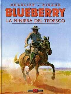 Copertina BLUEBERRY n.11 - LA MINIERA DEL TEDESCO, ALESSANDRO EDITORE