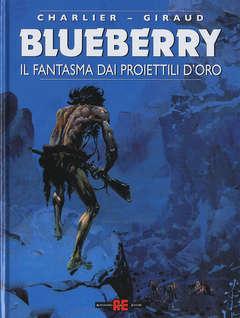 Copertina BLUEBERRY n.12 - IL FANTASMA DAI PROIETTILI D'ORO, ALESSANDRO EDITORE