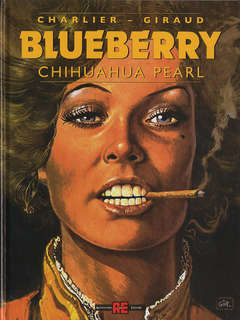 Copertina BLUEBERRY n.13 - CHIHUAHUA PEARL, ALESSANDRO EDITORE