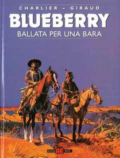 Copertina BLUEBERRY n.15 - BALLATA PER UNA BARA, ALESSANDRO EDITORE