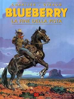 Copertina BLUEBERRY n.22 - LA FINE DELLA PISTA, ALESSANDRO EDITORE
