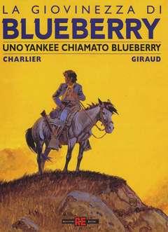 Copertina BLUEBERRY GIOVINEZZA n.13 - UNO YANKEE CHIAMATO BLUEBERRY, ALESSANDRO EDITORE