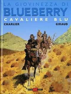 Copertina BLUEBERRY GIOVINEZZA n.14 - CAVALIERE BLU, ALESSANDRO EDITORE
