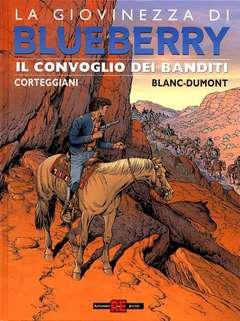 Copertina BLUEBERRY GIOVINEZZA n.15 - IL CONVOGLIO DEI BANDITI, ALESSANDRO EDITORE