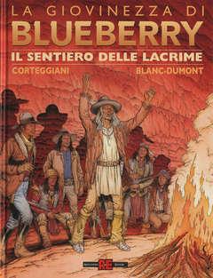Copertina BLUEBERRY GIOVINEZZA n.8 - IL SENTIERO DELLE LACRIME, ALESSANDRO EDITORE