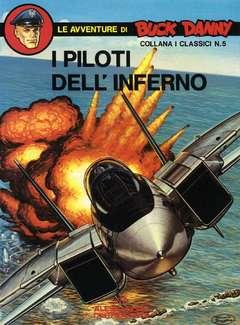 Copertina BUCK DANNY (PRIMA SERIE) n.2 - I PILOTI DELL'INFERNO, ALESSANDRO EDITORE