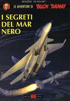 Copertina BUCK DANNY n.4 - SEGRETI DEL MAR NERO, ALESSANDRO EDITORE