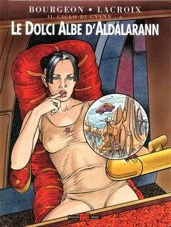 Copertina CICLO DI CYANN n.6 - LE DOLCI ALBE DI ALDALARANN, ALESSANDRO EDITORE