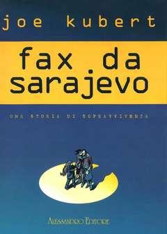 Copertina FAX DA SARAJEVO n.2 - FAX DA SARAJEVO Deluxe, ALESSANDRO EDITORE