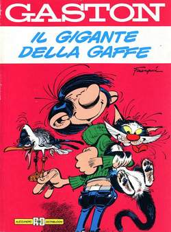 Copertina GASTON LAGAFFE n.0 - IL GIGANTE DELLA GAFFE, ALESSANDRO EDITORE