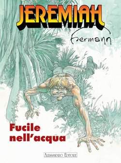 Copertina JEREMIAH n.3 - FUCILE NELL'ACQUA, ALESSANDRO EDITORE