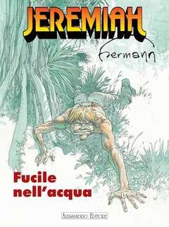 Copertina JEREMIAH n.3 - IL FUCILE NELL'ACQUA, ALESSANDRO EDITORE
