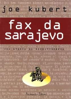 Copertina KUBERT n.1 - FAX DA SARAJEVO, ALESSANDRO EDITORE