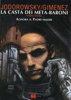 Copertina LA CASTA DEI META-BARONI n.7 - AGHORA IL PADRE-MADRE, ALESSANDRO EDITORE