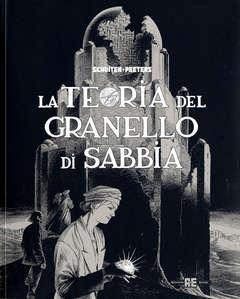 Copertina LA TEORIA DEL GRANELLO DI SABBIA n. - LA TEORIA DEL GRANELLO DI SABBIA, ALESSANDRO EDITORE