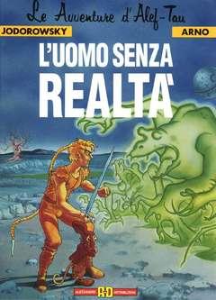 Copertina LE AVVENTURE D'ALEF-TAU n.6 - L'UOMO SENZA REALTA', ALESSANDRO EDITORE