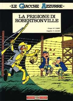 Copertina LE GIACCHE AZZURRE n. - LE PRIGIONE DI ROBERTSONVILLE, ALESSANDRO EDITORE