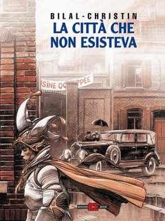 Copertina LEGGENDE D'OGGI n.3 - BILAL, LA CITTA' CHE NON ESISTEVA, ALESSANDRO EDITORE