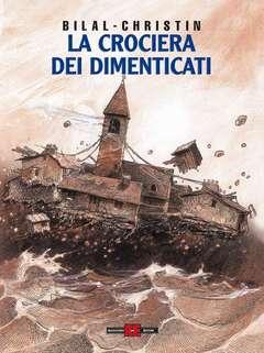 Copertina LEGGENDE D'OGGI n.1 - BILAL, LA CROCIERA DEI DIMENTICATI, ALESSANDRO EDITORE